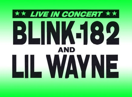 More Info for BLINK-182 AND LIL WAYNE