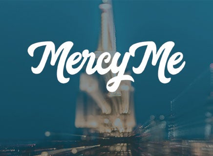 More Info for Mercy Me
